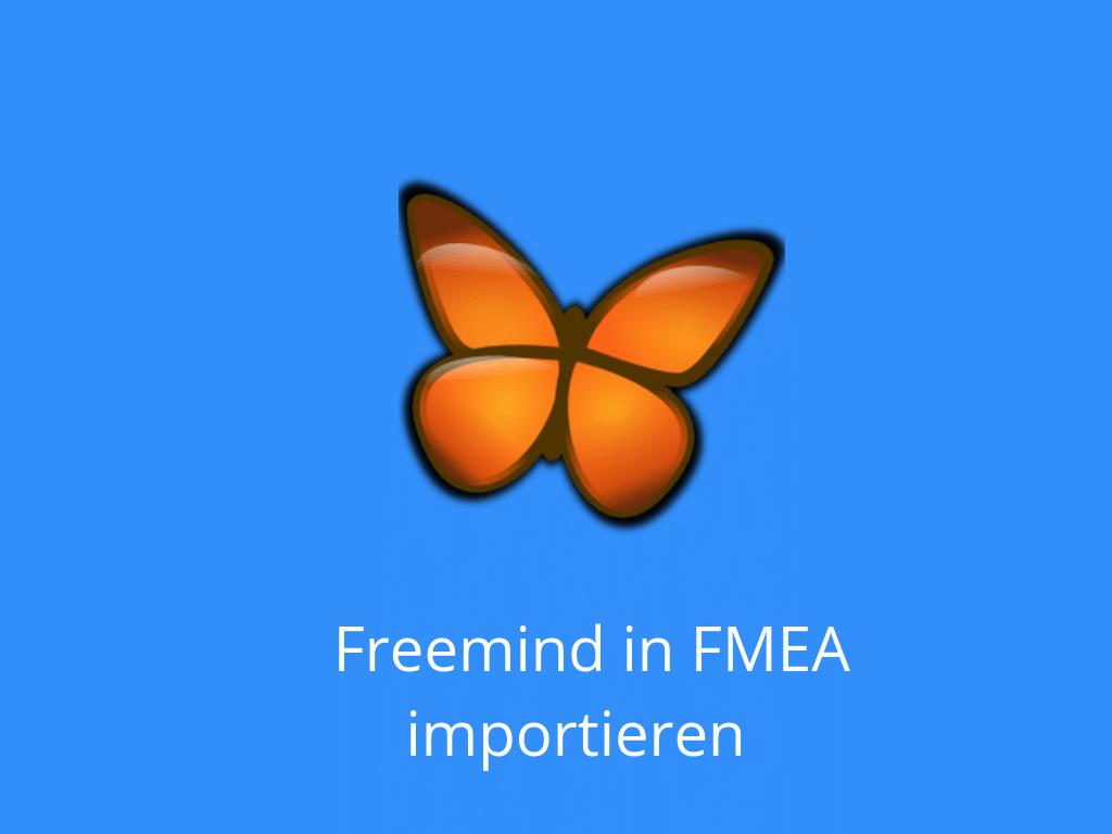 Freemind (Mindmap) in FMEA.PRO importieren & weiterverarbeiten