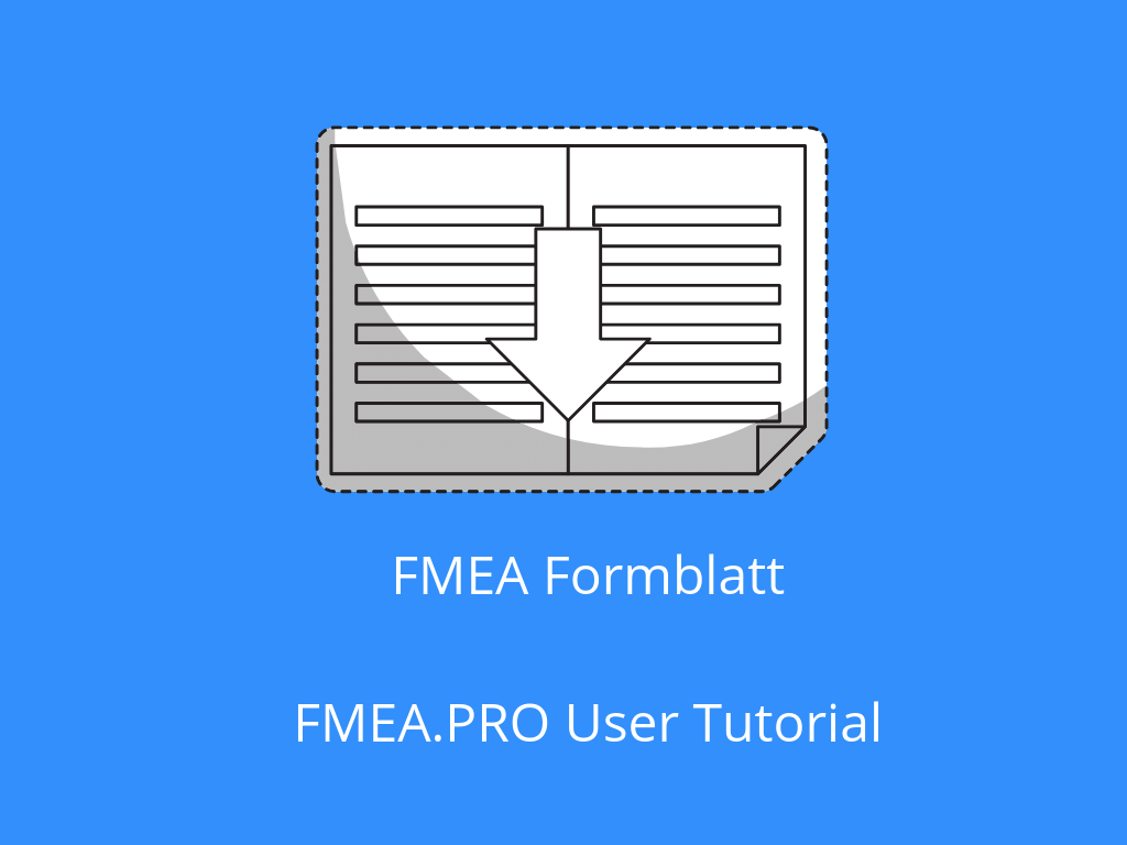 FMEA.PRO User Tutorial: FMEA Formblatt