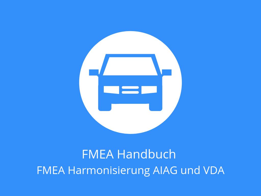 FMEA Harmonisierung AIAG und VDA