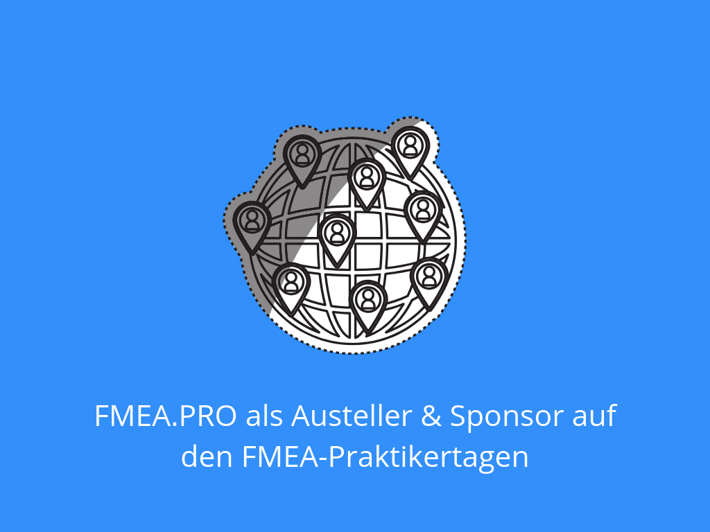 FMEA.PRO als Austeller & Sponsor auf den FMEA-Praktikertagen